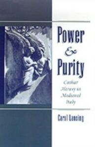 Ebook in inglese Power & Purity: Cathar Heresy in Medieval Italy Lansing, Carol