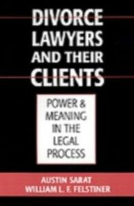 Foto Cover di Divorce Lawyers and Their Clients: Power and Meaning in the Legal Process, Ebook inglese di William L. F. Felstiner,Austin Sarat, edito da Oxford University Press