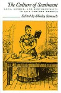 Ebook in inglese Culture of Sentiment: Race, Gender, and Sentimentality in 19th-Century America