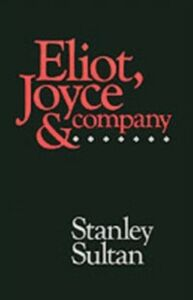 Ebook in inglese Eliot, Joyce and Company Sultan, Stanley