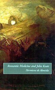 Ebook in inglese Romantic Medicine and John Keats de Almeida, Hermione