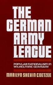 German Army League: Popular Nationalism in Wilhelmine Germany