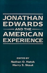 Ebook in inglese Jonathan Edwards and the American Experience -, -
