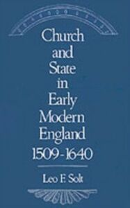 Foto Cover di Church and State in Early Modern England, 1509-1640, Ebook inglese di Leo F. Solt, edito da Oxford University Press