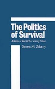 Foto Cover di Politics of Survival: Artisans in Twentieth-Century France, Ebook inglese di Steven M. Zdatny, edito da Oxford University Press