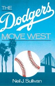 Ebook in inglese Dodgers Move West Sullivan, Neil