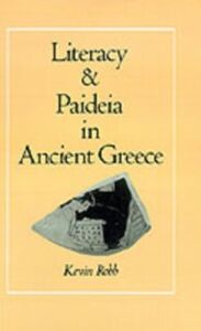 Ebook in inglese Literacy and Paideia in Ancient Greece Robb, Kevin