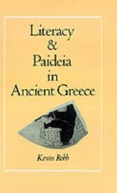 Literacy and Paideia in Ancient Greece