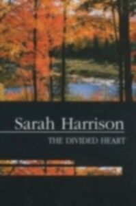 Ebook in inglese Divided Heart: Essays on Protestantism and the Enlightenment in America May, Henry F.