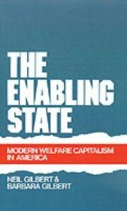 Ebook in inglese Enabling State: Modern Welfare Capitalism in America Gilbert, Barbara , Gilbert, Neil