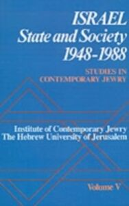 Ebook in inglese Studies in Contemporary Jewry: Volume V: Israel: State and Society, 1948-1988