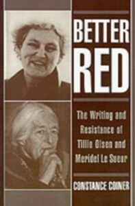 Ebook in inglese Better Red: The Writing and Resistance of Tillie Olsen and Meridel Le Sueur Coiner, Constance