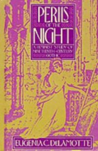 Ebook in inglese Perils of the Night: A Feminist Study of Nineteenth-Century Gothic DeLamotte, Eugenia C.