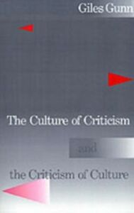 Ebook in inglese Culture of Criticism and the Criticism of Culture Gunn, Giles