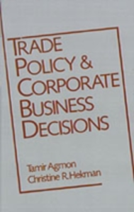 Ebook in inglese Trade Policy and Corporate Business Decisions -, -