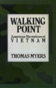 Ebook in inglese Walking Point: American Narratives of Vietnam Myers, Thomas