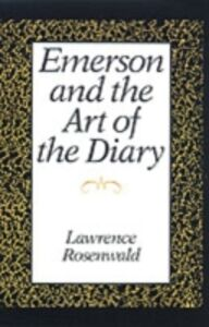 Ebook in inglese Emerson and the Art of the Diary Rosenwald, Lawrence