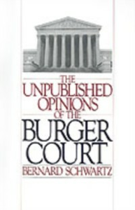 Ebook in inglese Unpublished Opinions of the Burger Court Schwartz, Bernard