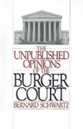 Unpublished Opinions of the Burger Court