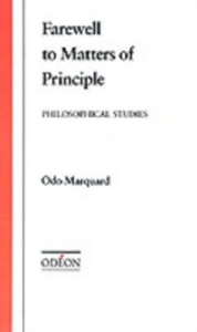 Ebook in inglese Farewell to Matters of Principle: Philosophical Studies Marquard, Odo
