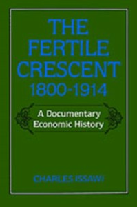 Ebook in inglese Fertile Crescent, 1800-1914: A Documentary Economic History Issawi, Charles