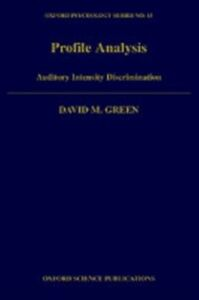 Ebook in inglese Profile Analysis: Auditory Intensity Discrimination Green, David M.