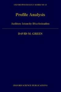 Ebook in inglese Profile Analysis: Auditory Intensity Discrimination Green, David M.