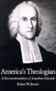 Ebook in inglese America's Theologian: A Recommendation of Jonathan Edwards Jenson, Robert W.