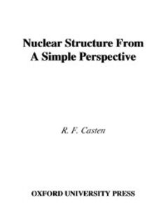 Ebook in inglese Nuclear Structure from a Simple Perspective Casten, R. F.