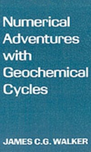 Ebook in inglese Numerical Adventures with Geochemical Cycles Walker, James C. G.