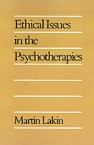 Foto Cover di Ethical Issues in the Psychotherapies, Ebook inglese di Martin Lakin, edito da Oxford University Press