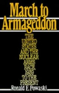 Ebook in inglese March to Armageddon Powaski, Ronald E.