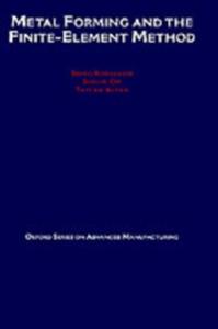 Ebook in inglese Metal Forming and the Finite-Element Method Altan, Taylan , Kobayashi, Shiro , Oh, Soo-Ik