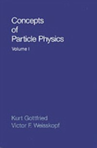 Ebook in inglese Concepts of Particle Physics Gottfried, Kurt , Weisskopf, Victor F.