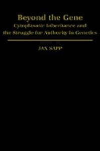 Ebook in inglese Beyond the Gene: Cytoplasmic Inheritance and the Struggle for Authority in Genetics Sapp, Jan