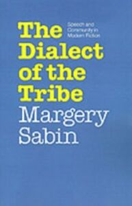 Foto Cover di Dialect of the Tribe: Speech and Community in Modern Fiction, Ebook inglese di Margery Sabin, edito da Oxford University Press