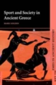 Ebook in inglese Sport and Recreation in Ancient Greece: A Sourcebook with Translations Sweet, Waldo E.