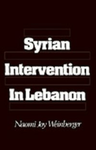 Ebook in inglese Syrian Intervention in Lebanon Weinberger, Naomi Joy