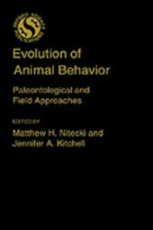 Evolution of Animal Behavior: Paleontological and Field Approaches