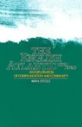 English Atlantic, 1675-1740: An Exploration of Communication and Community