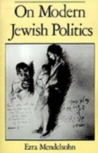 Foto Cover di On Modern Jewish Politics, Ebook inglese di Ezra Mendelsohn, edito da Oxford University Press, USA