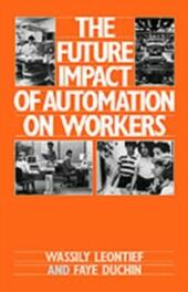Future Impact of Automation on Workers
