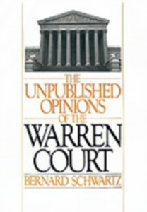 Ebook in inglese Unpublished Opinions of the Warren Court Schwartz, Bernard