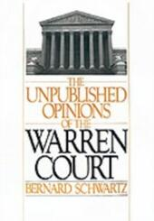 Unpublished Opinions of the Warren Court