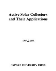 Ebook in inglese Active Solar Collectors and Their Applications Rabl, Ari