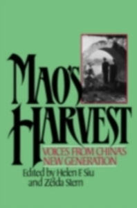 Ebook in inglese Mao's Harvest: Voices from China's New Generation -, -