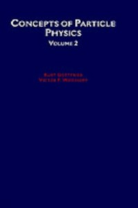 Ebook in inglese Concepts of Particle Physics: Volume II Gottfried, Kurt , Weisskopf, Victor F.