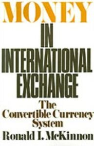 Ebook in inglese Money in International Exchange: The Convertible Currency System McKinnon, Ronald I.