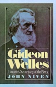 Ebook in inglese Gideon Welles: Lincoln's Secretary of the Navy Niven, John