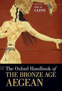The Oxford Handbook of the Bronze Age Aegean - cover